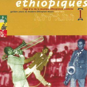ARXIU | La primera entrega de les Éthiopiques de Buda Musique, publicada a l'octubre del 1997, amb disset temes de <em>L'edat d'or de la música etíop moderna 1969-1975</em>